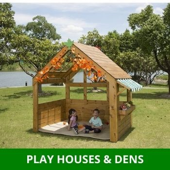 Play Houses and Dens